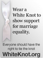 Wear a white knot for marriage equality